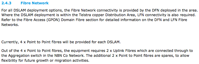 NBN's Network Design Document explains 4 fibres will be allocated per NBN node with only 2 in service.